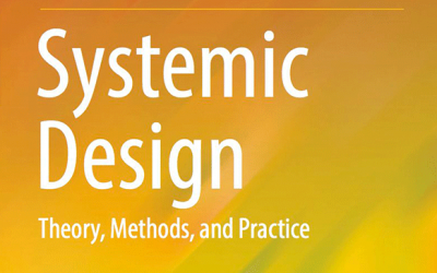 Systemic Design: Theory, Methods, and Practice